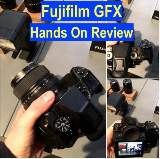 Fujifilm GFX Hands On Review