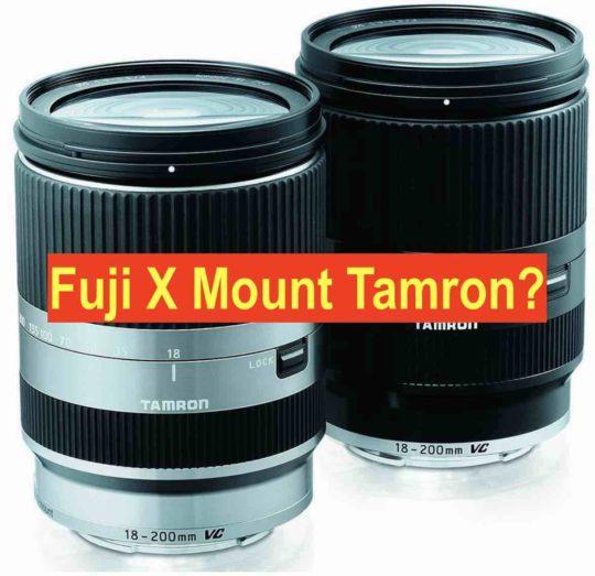 Rumor Chatter: Tamron Will Make Fujifilm X Mount lenses (via