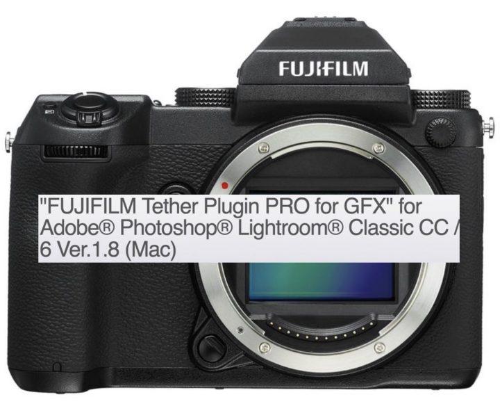 FUJIFILM Tether Plugin PRO for GFX
