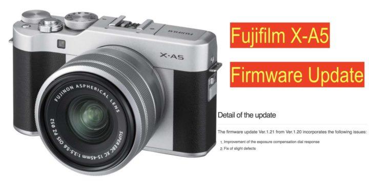 Fujifilm X-A5 Firmware Update 1 21 Released - Fuji Rumors