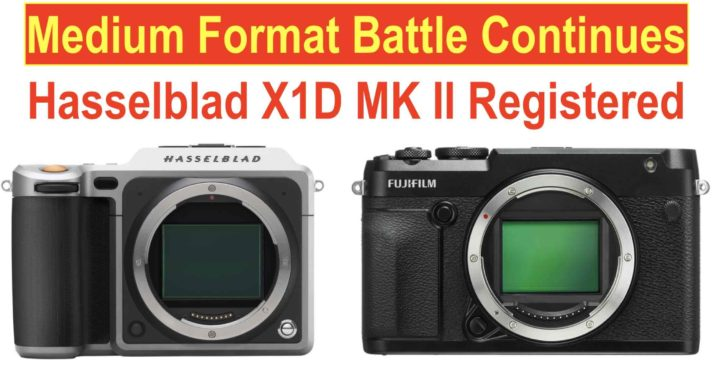 Hasselblad X1D MK II Coming to Challenge Fujifilm GFX100