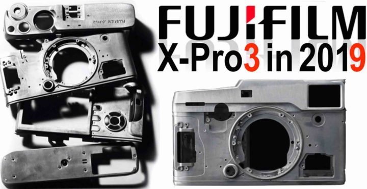 Fuji X-PRO 3 is going to be launched in 2019 - mirrorlessrumors