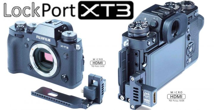 LockPort XT3 HDMI Port Saver for Fujifilm X-T3 - Fuji Rumors