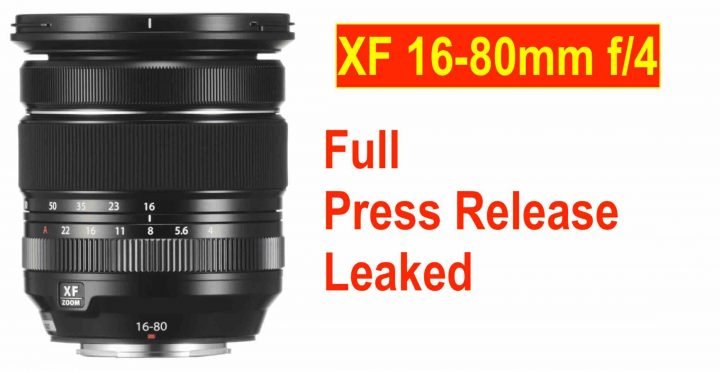 LEAKED: Fujinon XF16-80mm f4 Press Release: 6 Stop OIS and Priced $799 - Fuji Rumors