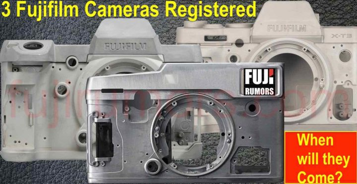 Three Fujifilm Cameras Registered, But When Will they Come