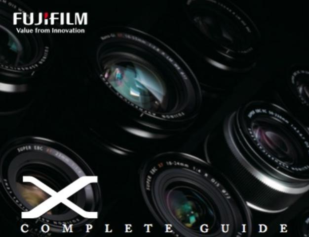 Complete Fuji X Series Guide